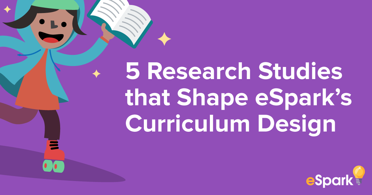 5 Research Studies that Shape eSpark's Curriculum Design