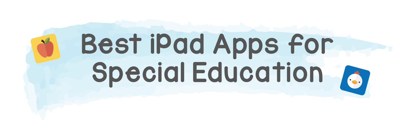 Best iPad Apps for Special Education