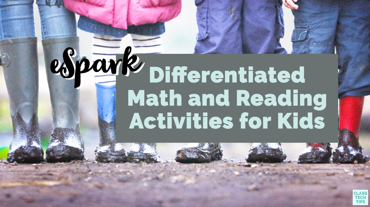 eSpark: Differentiated Math and Reading Activities for Kids