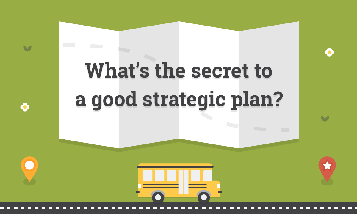 The School District Roadmap to Strategic Planning Success