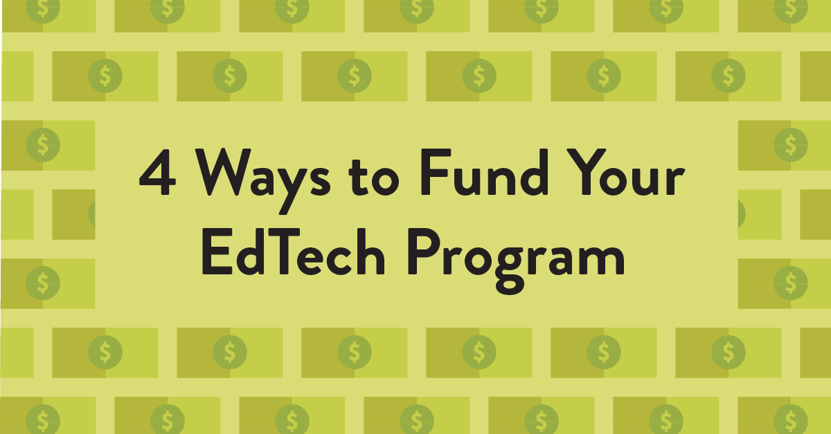 4 Ways to Fund Your EdTech Program